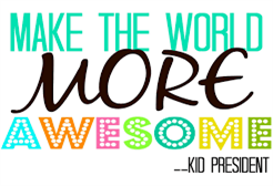 Make the World More Awesome.